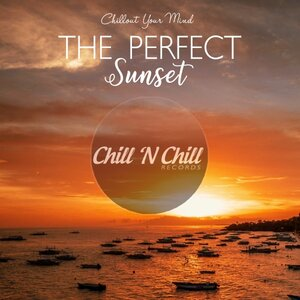 VARIOUS - The Perfect Sunset: Chillout Your Mind