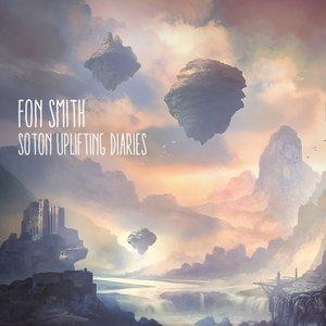 FON SMITH - Soton Uplifting Diaries