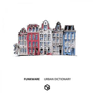 FUNKWARE - Urban Dictionary