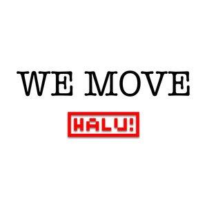 HALU! - We Move