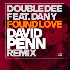 DOUBLE DEE feat DANY - Found Love (David Penn Remix)