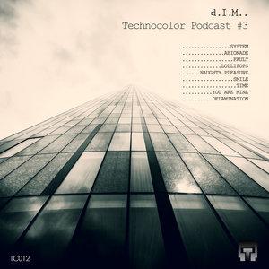 DIM - Technocolor Podcast #3
