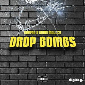 SANYOK/KOMA MULLER - Drop Bombs (Original Mix)