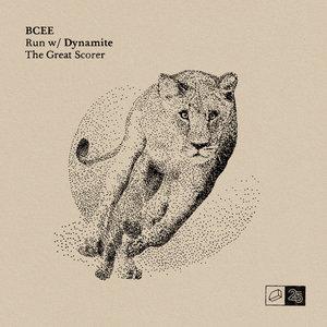 BCEE/DYNAMITE MC - Run/The Great Scorer