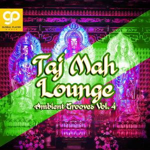 VARIOUS - Taj Mah Lounge (Ambient Grooves) Vol 4
