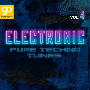 VARIOUS - Electronic Pure Techno Tunes Vol 4