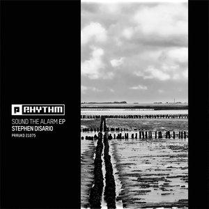 STEPHEN DISARIO - Sound The Alarm EP