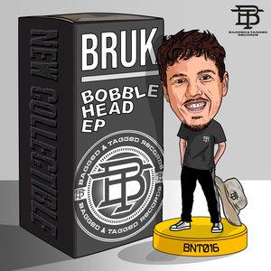 BRUK - Bobble Head EP