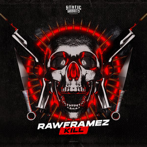 RAWFRAMEZ - Kill (Extended Mix)