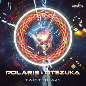 POLARIS/OTEZUKA - Twisted Way