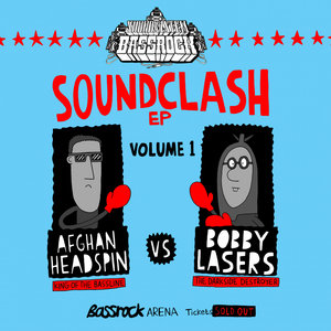 BOBBY LASERS/AFGHAN HEADSPIN - Sounclash EP Vol 1