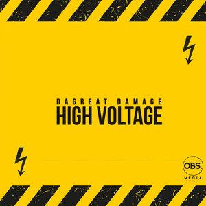 DAGREATDAMAGE - High Voltage (Afro House Mix)