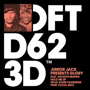 JUNIOR JACK/GLORY FEAT JOCELYN BROWN - Hold Me Up (Riva Starr Tangerine Funk Vocal Mix)
