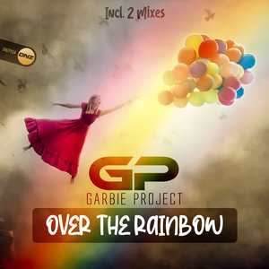 GARBIE PROJECT - Over The Rainbow