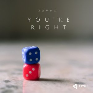 XOMMS - You're Right