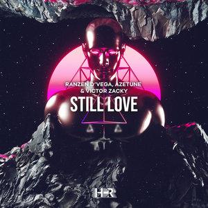 RANZEN D'VEGA - Still Love