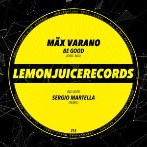 MAX VARANO - Be Good