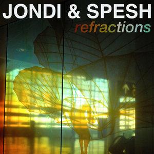 JONDI & SPESH - Refractions