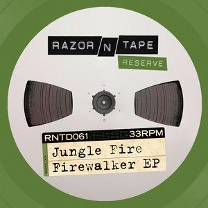 JUNGLE FIRE - Firewalker EP
