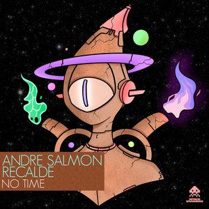 ANDRE SALMON/RECALDE - No Time