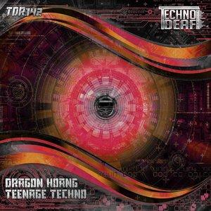 DRAGON HOANG - Teenage Techno