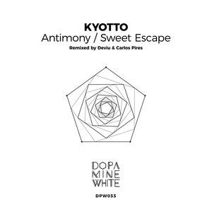 KYOTTO - Antimony/Sweet Escape (Remixed)