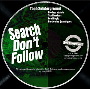 TOPH SUBDERGROUND - Search Don't Follow