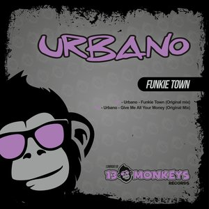 - URBANO - - Funkie Town