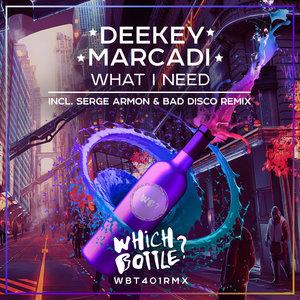 DEEKEY/MARCADI - What I Need