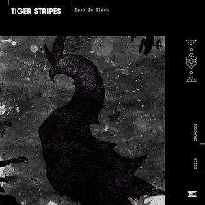 TIGER STRIPES - Back In Black