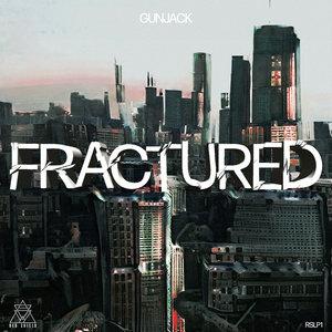 GUNJACK - Fractured