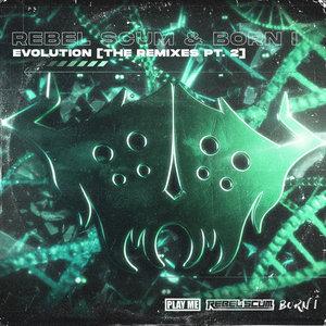 REBEL SCUM/BORN I - The Remixes Part 2