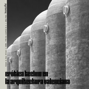DOMEN/SOU ALLEN - Erotica Techno En La Arquitectura Valenciana