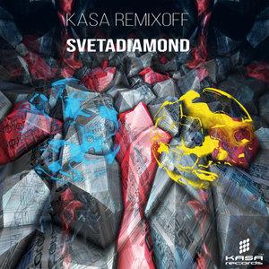 KASA REMIXOFF - SVETADIAMOND