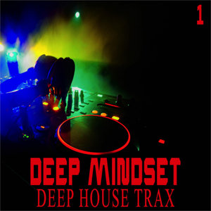 VARIOUS - Deep Mindset Vol 1 (Deep House Trax)