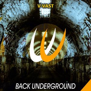 V-VAST - Back Underground