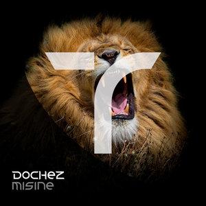 DOCHEZ - Misine (Original Mix)
