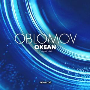 OBLOMOV - Okean (Original Mix)