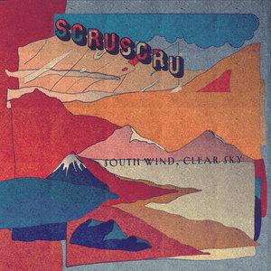 SCRUSCRU - South Wind, Clear Sky (Part 2)