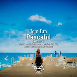TOM BRO - Peaceful (Remixes)