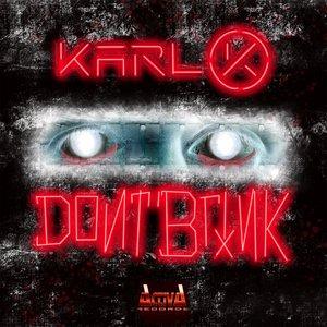 KARL-K - Don't Blink