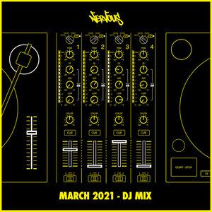 VARIOUS - Nervous March 2021 (DJ Mix)