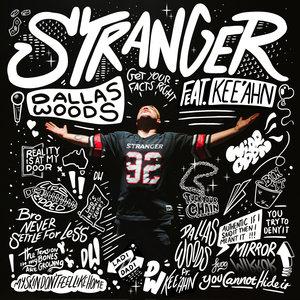 DALLAS WOODS feat KEE'AHN - Stranger