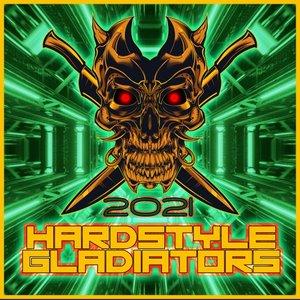 VARIOUS - Hardstyle Gladiators 2021