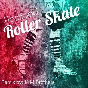 HOTMOOD - Roller Skate