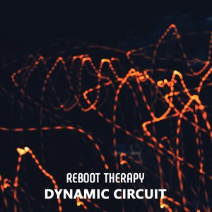 REBOOT THERAPY - Dynamic Circuit