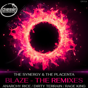 THE SYNERGY/THE PLACENTA - Blaze (The Remixes)