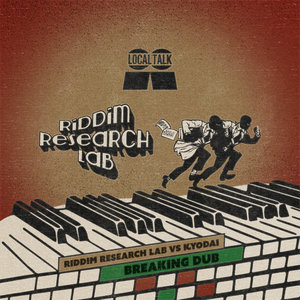 RIDDIM RESEARCH LAB/KYODAI - Breaking Dub