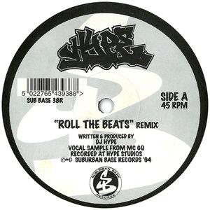 DJ HYPE - Roll The Beats (Remix)