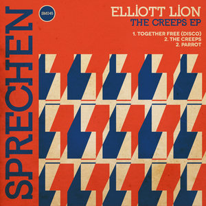 ELLIOTT LION - The Creeps EP